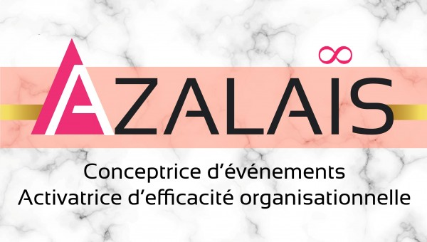 Azalaïs, Créatrice d'événements